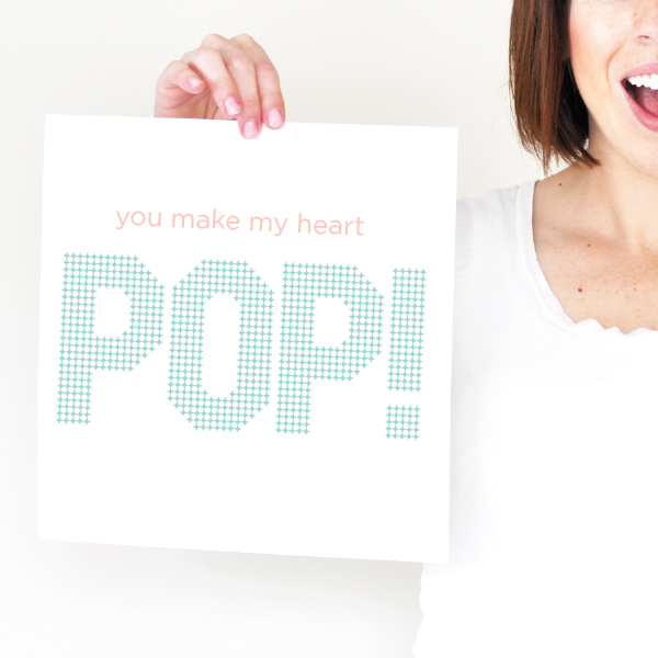 you make my heart pop!