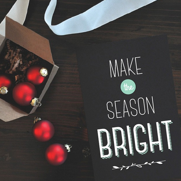 make the season bright